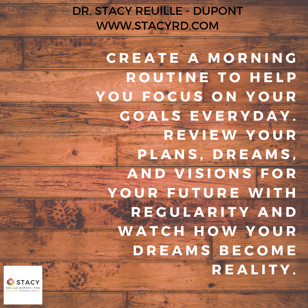Accomplish Your Goals … Start a Morning Routine